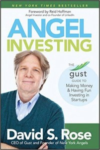 Angel Investing by David Rose