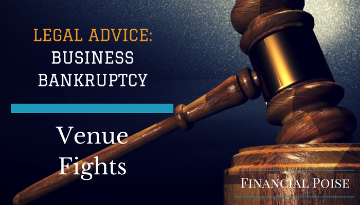 Common Bankruptcy Litigation Scenarios — Venue Fights