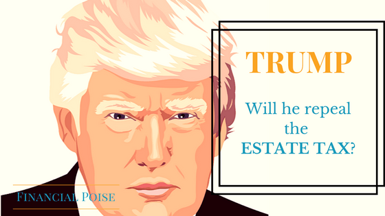 Will President Trump repeal the Estate Tax