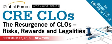 iGlobal - CRE CLOs - The Resurgence of CLOs