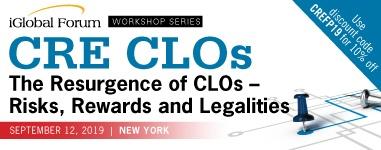 iGlobal - CRE CLOs - The Resurgence of CLOs