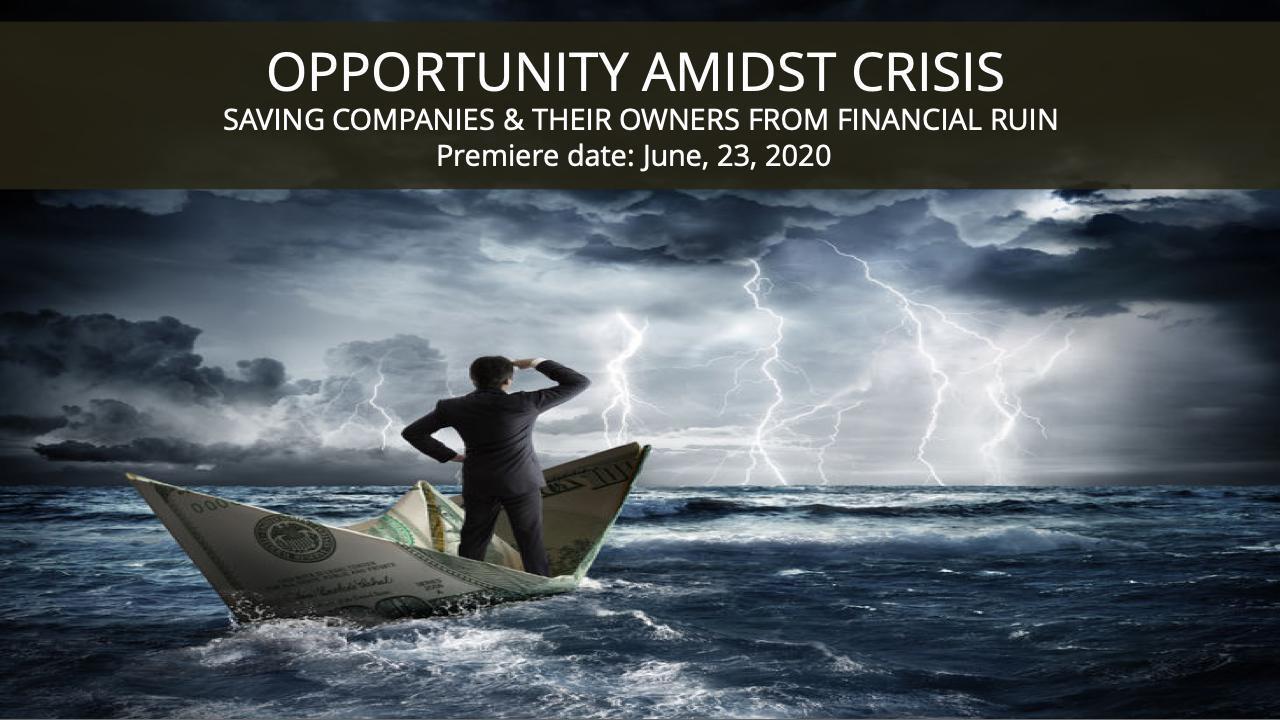 Opportunity Amidst Crisis Webinar