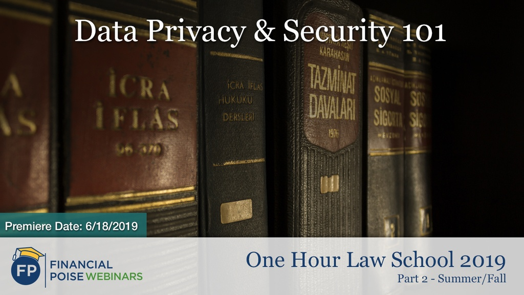 One Hour Law School Summer - Data Privacy & Security
