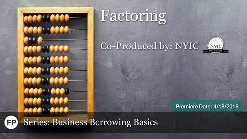 Business Borrowing Basics - Factoring