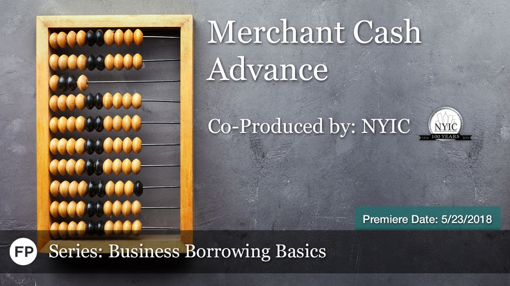 Business Borrowing Basics - Merchant Cash Advance