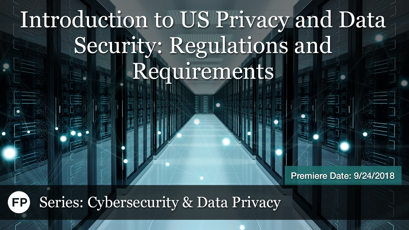 Cybersecurity - Intro to US Regs