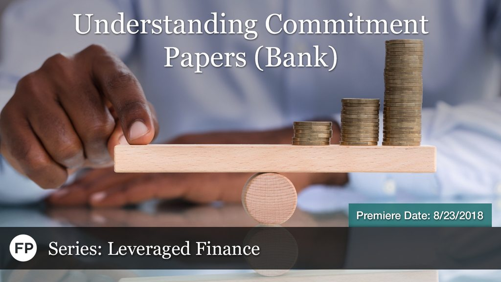 Leveraged Finance - Commitment Papers