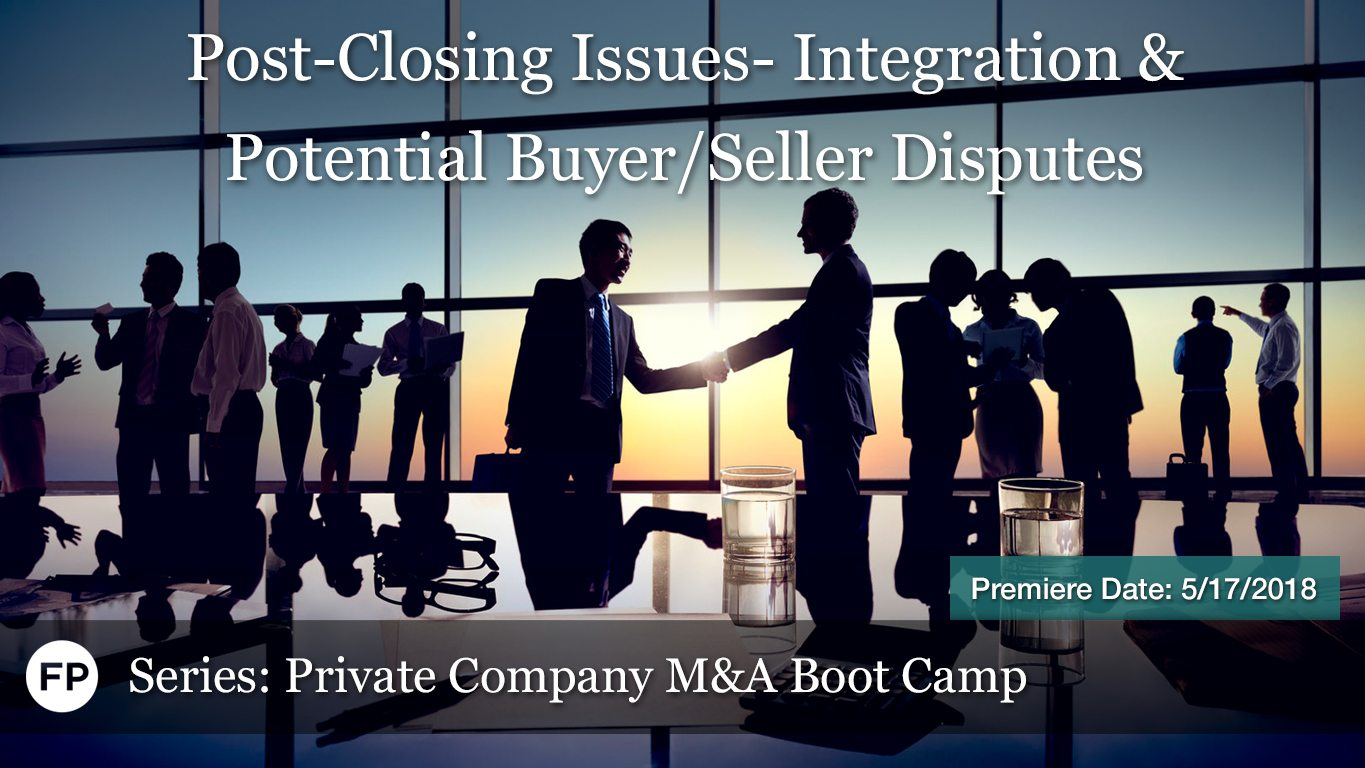 M&A Boot Camp - Post-Closing Disputes