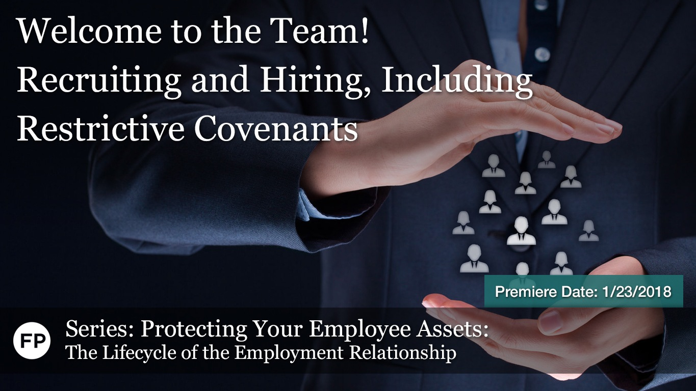 Protecting Your Employee Assets - Welcome to the Team