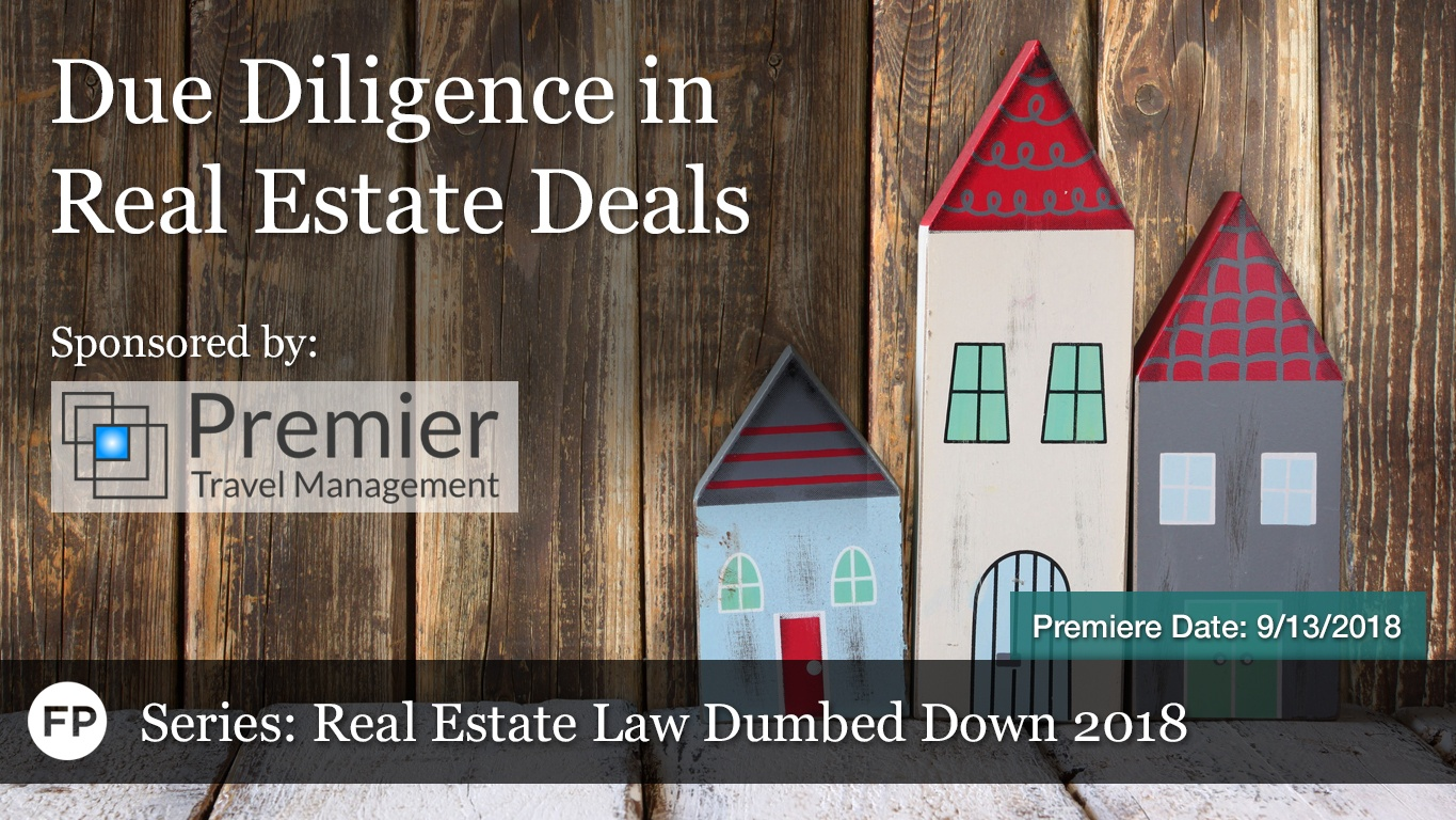 Real Estate Law Dumbed Down - Due Diligence in Real Estate Deals