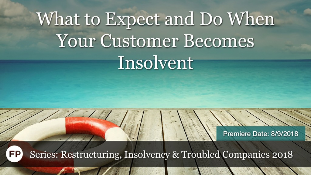 Restructuring Insolvency - When Your Customer Becomes Insolvent
