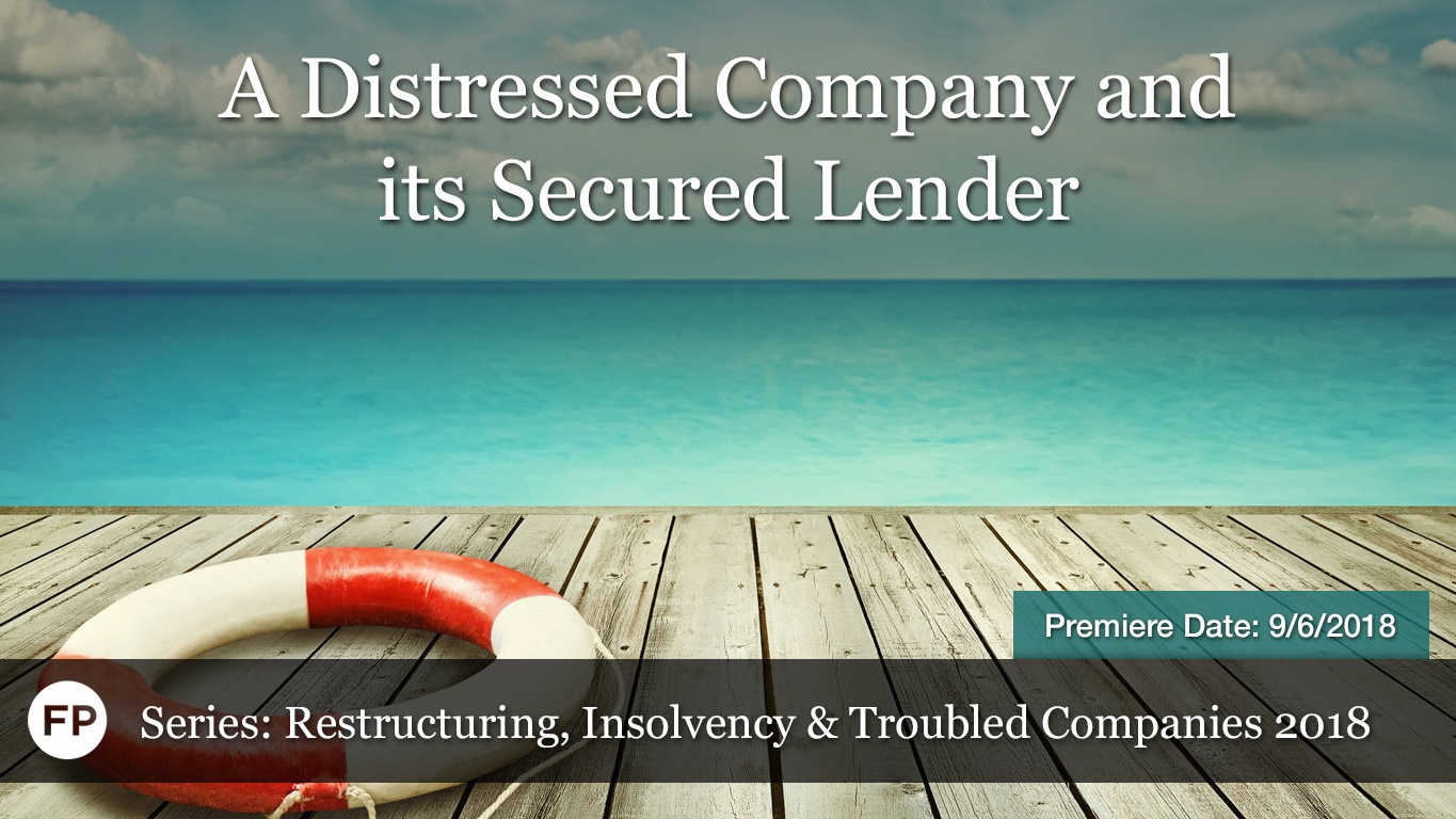 Restructuring Insolvency - Distressed Company and Secured Lender