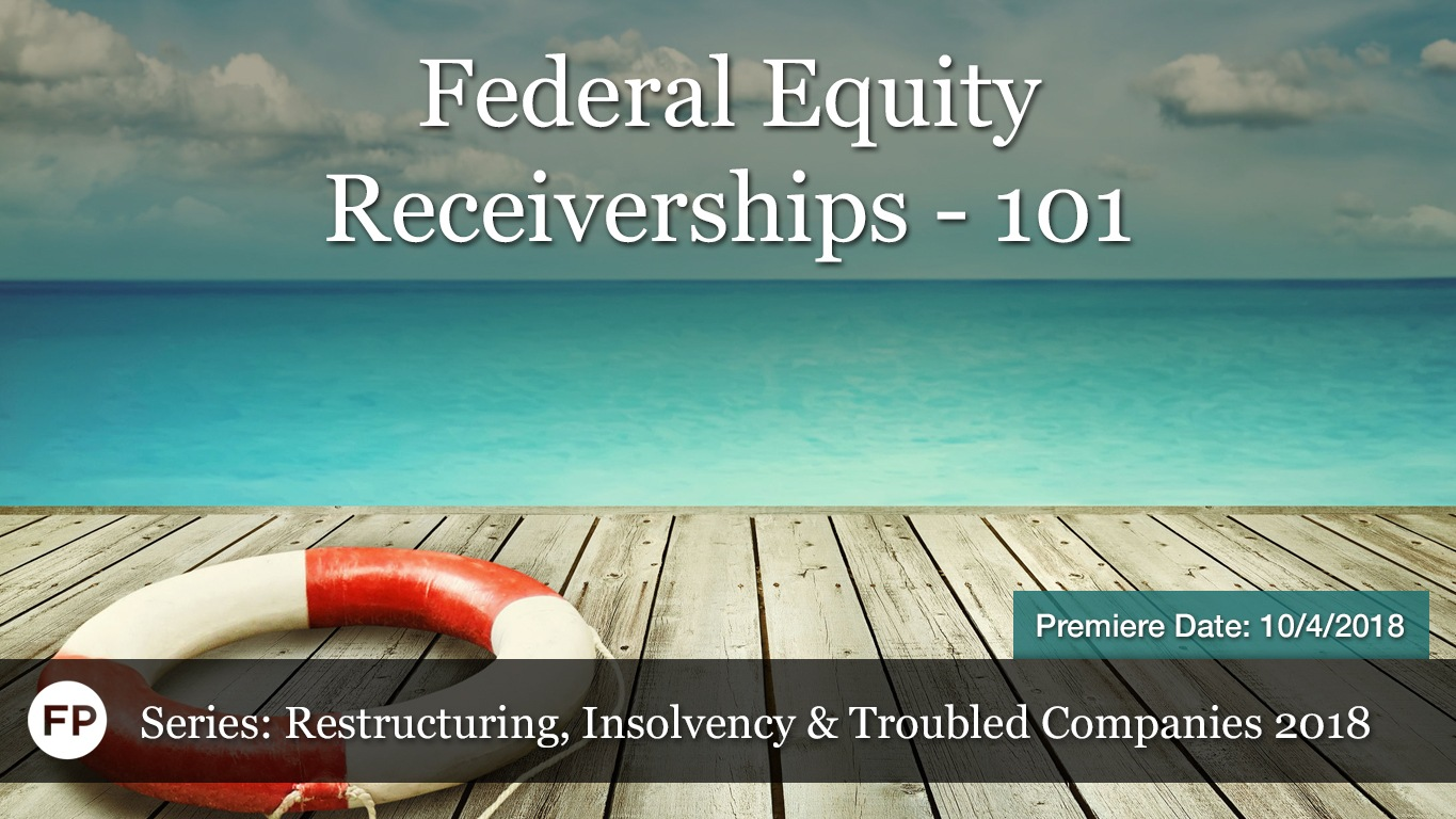 Restructuring Insolvency - Federal Equity Receiverships