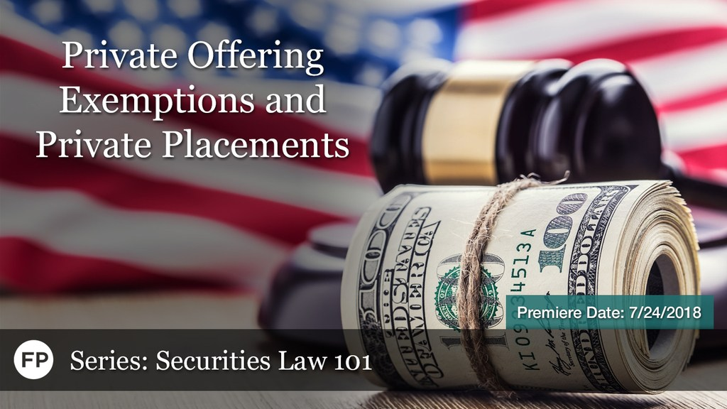 Securities Law - PO Exemptions and Private Placements