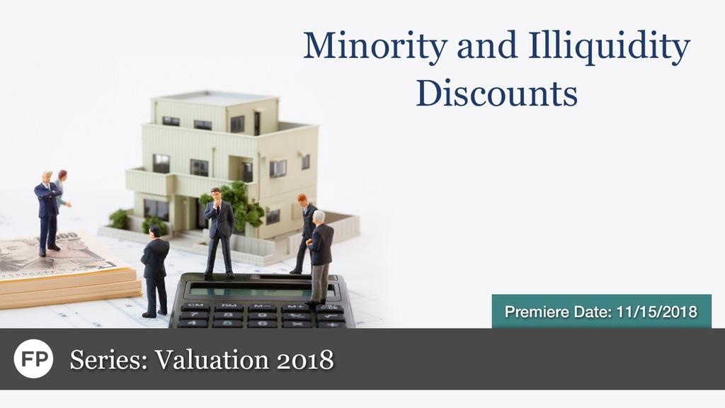Valuation - Minority Illiquidity Discounts