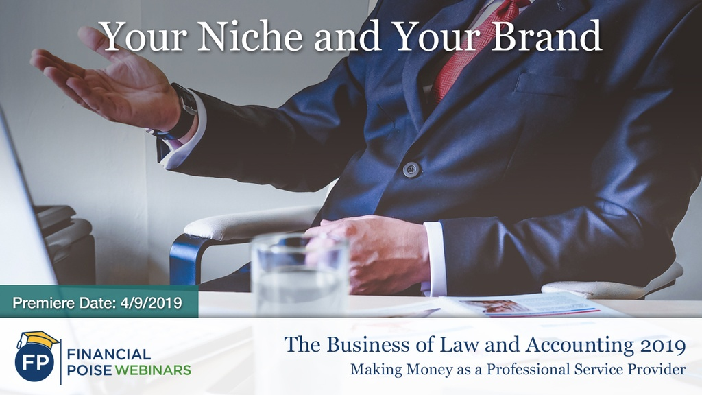 Biz of Law and Accounting 2019 - Your Niche Your Brand