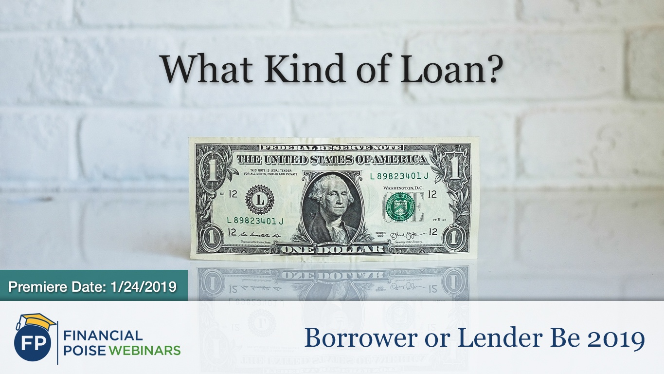 Borrower or Lender BE 2019 - What Kind of Loan