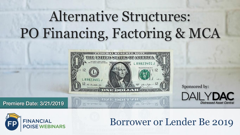 Borrower or Lender BE 2019 - Alternative Structures