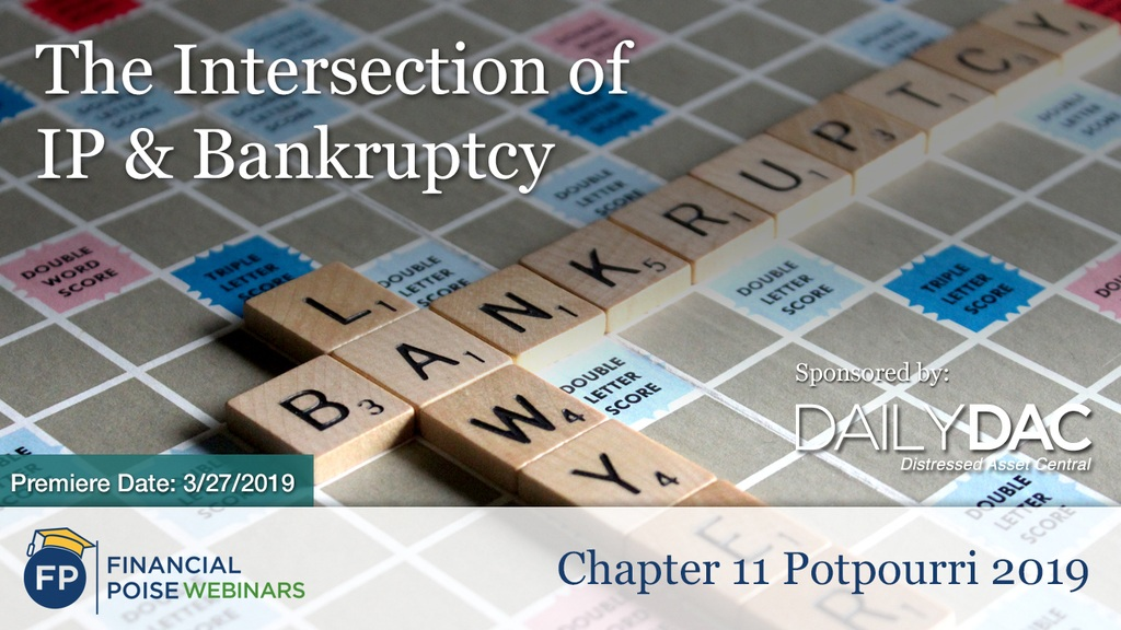 Chapter 11 Potpourri 2019 - IP and Bankruptcy