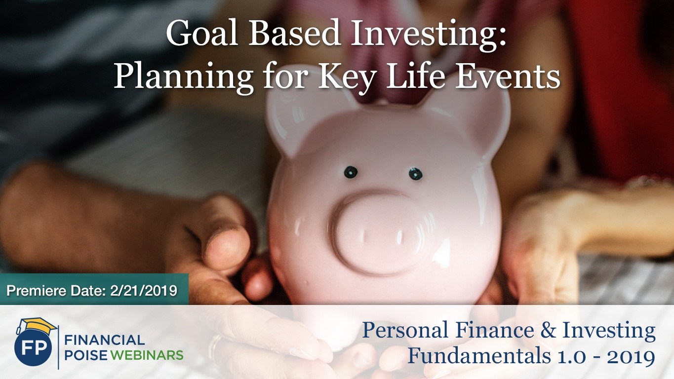 Personal Finance Investing 2019 - Goal Based Investing