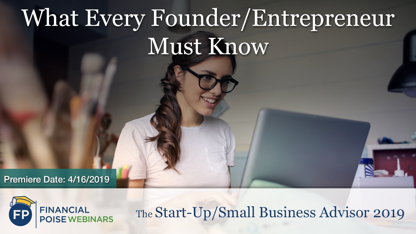 Small Biz Advisor - What Every Founder Must Know