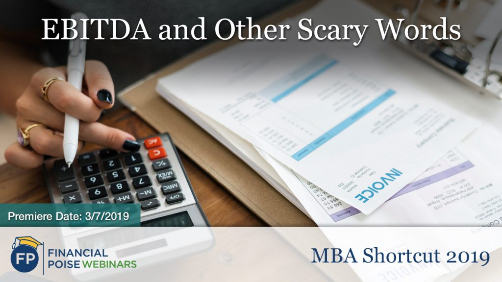 MBA Shortcut - EBITDA and Other Scary Words