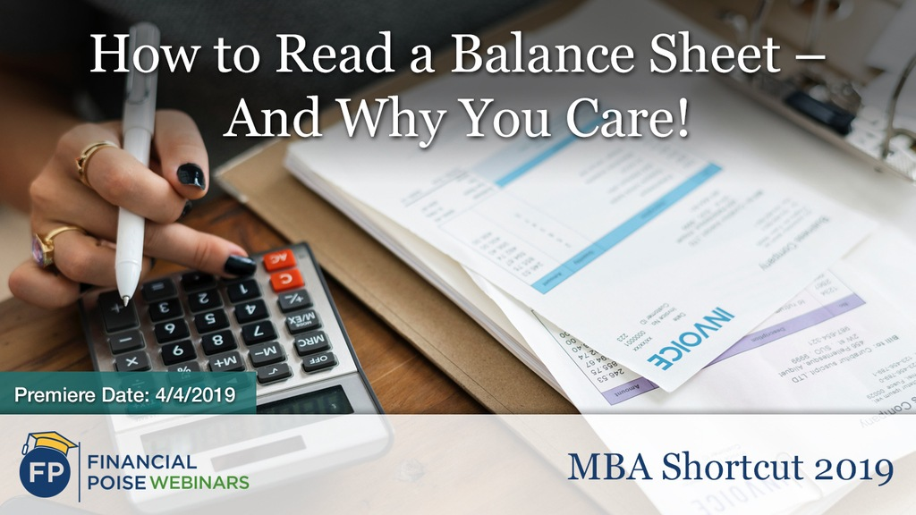 MBA Shortcut - How to Read a Balance Sheet