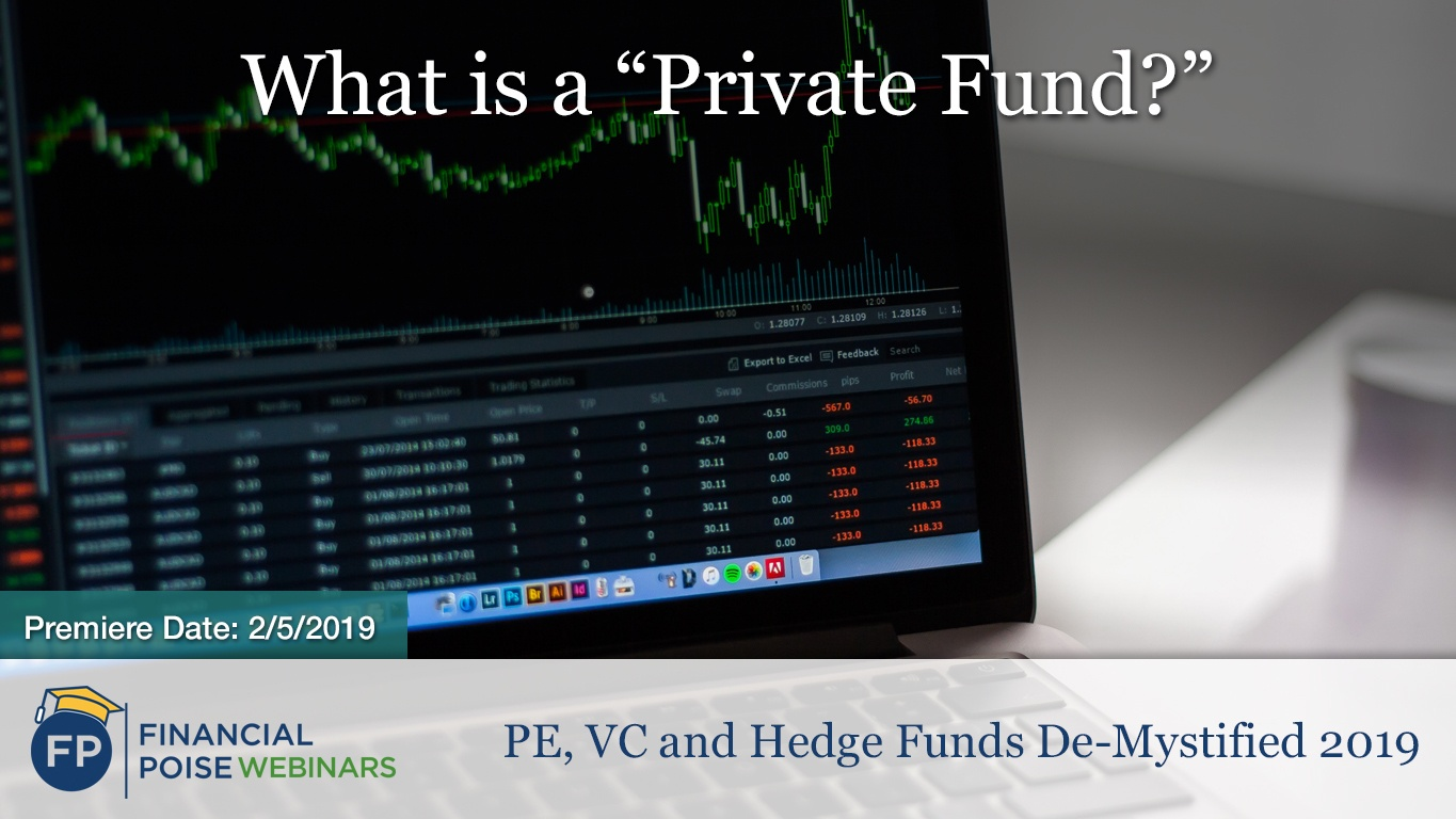 PE VC Hedge Funds - What is Private Fund