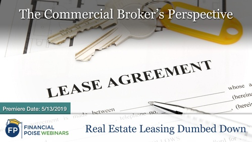 Real Estate Leasing Dumbed Down - Brokers Perspective