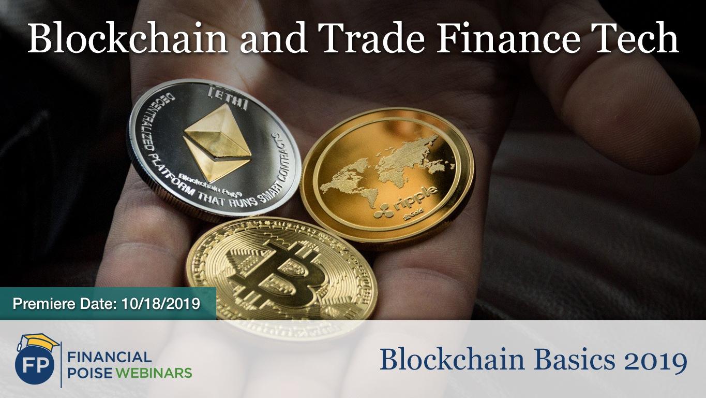 Blockchain Basics - Trade Finance Tech