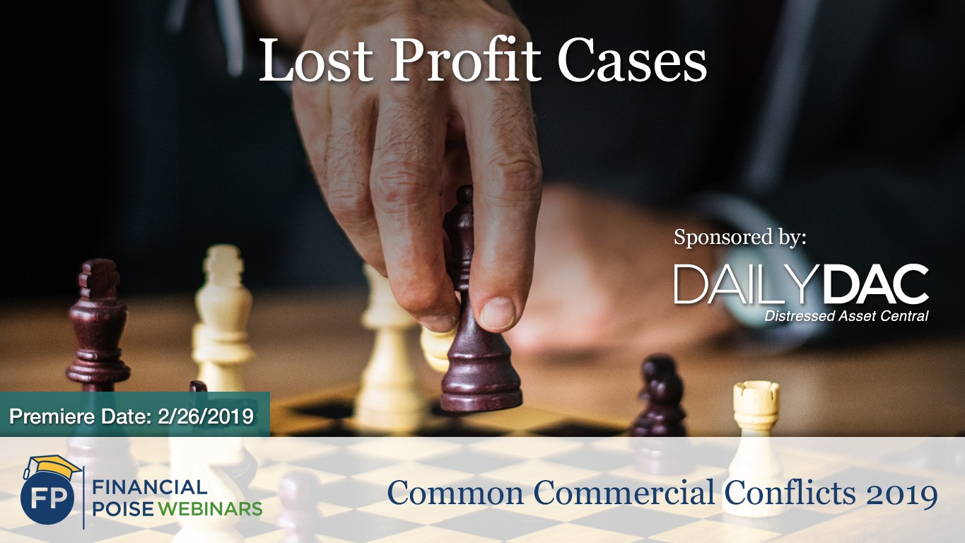 Common Commercial Conflicts - Lost Profit Cases