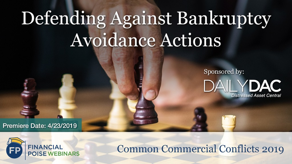 Common Commercial Conflicts - Defending Avoidance Actions