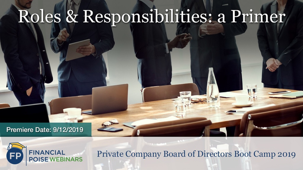 Private Company Board Boot Camp - Roles and Responsibilities