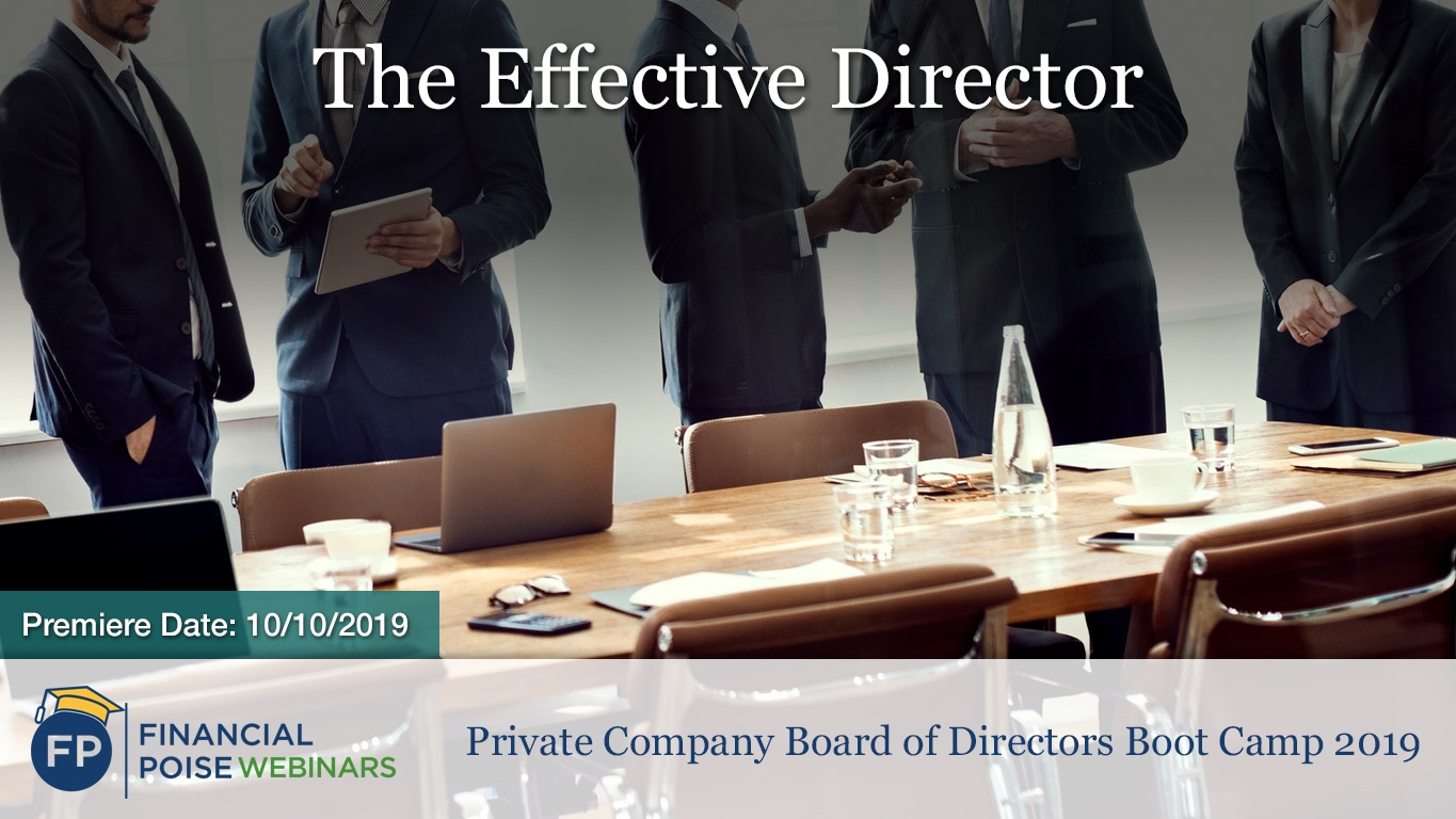 Private Company Board Boot Camp - Effective Director