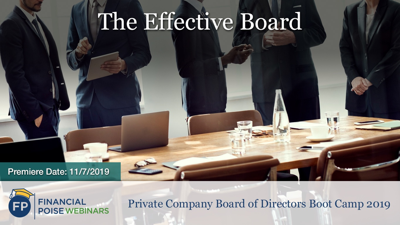 Private Company Board Boot Camp - Effective Board