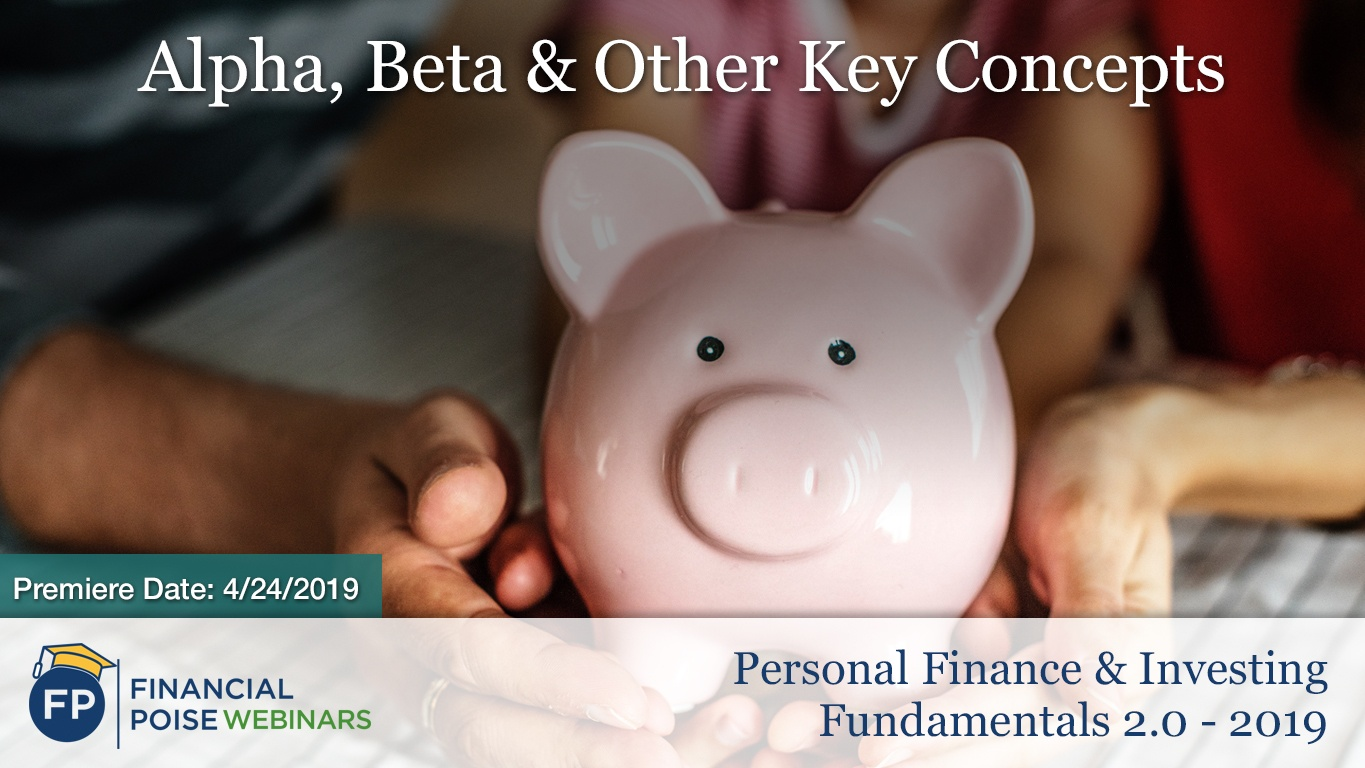 Personal Finance Investing 2.0 - Alpha Beta Key Concepts