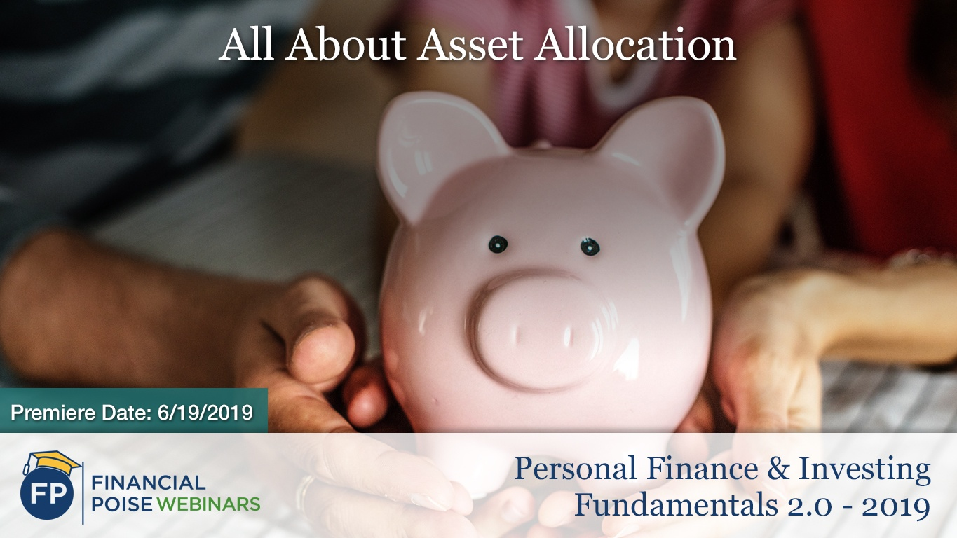 Personal Finance Investing 2.0 - Asset Allocation