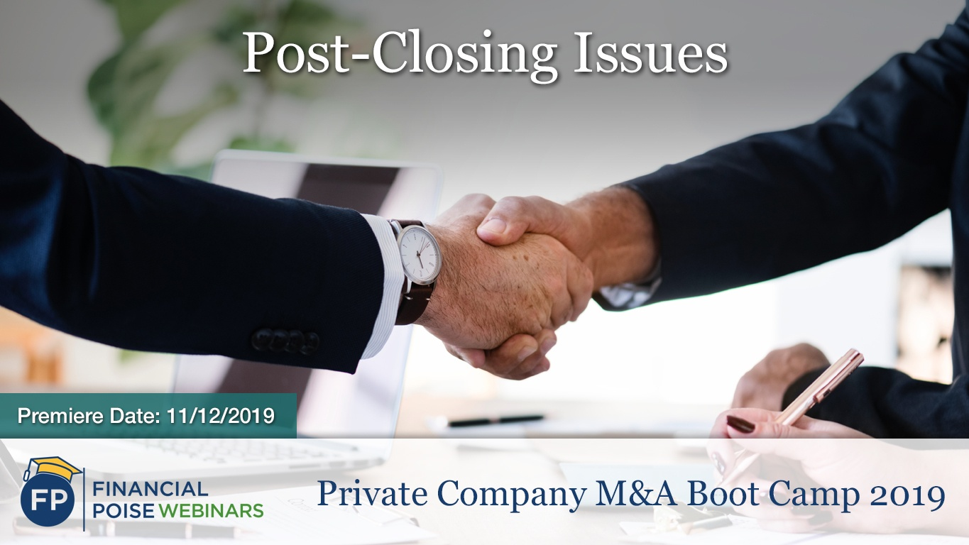 Private Company MA Boot Camp - Post Closing Issues