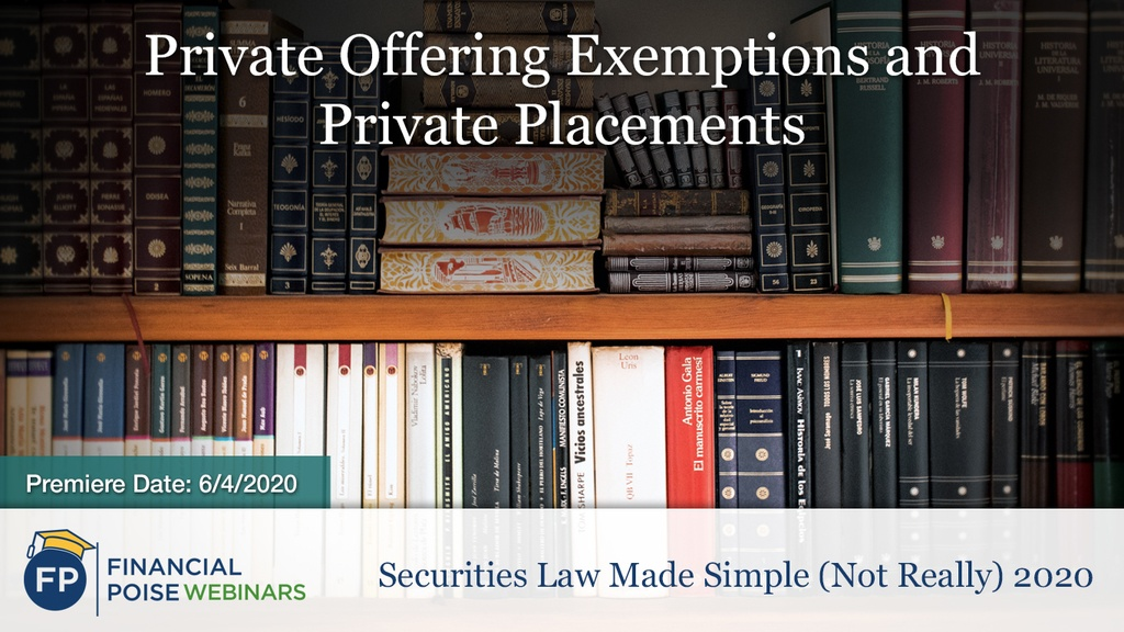 Securities Law Made Simple - Private Offering Exemptions