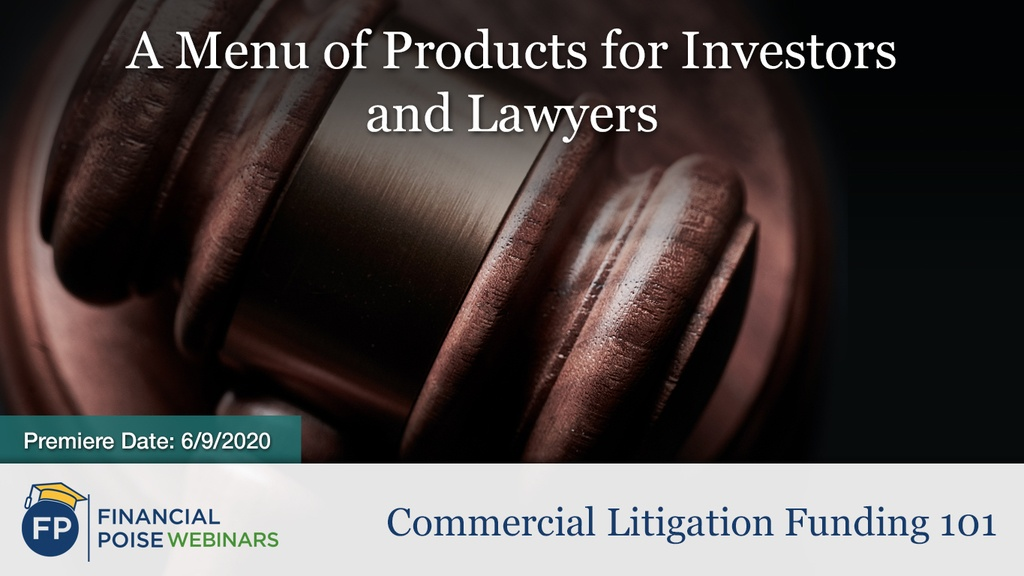 Commercial Litigation Funding - Menu of Products