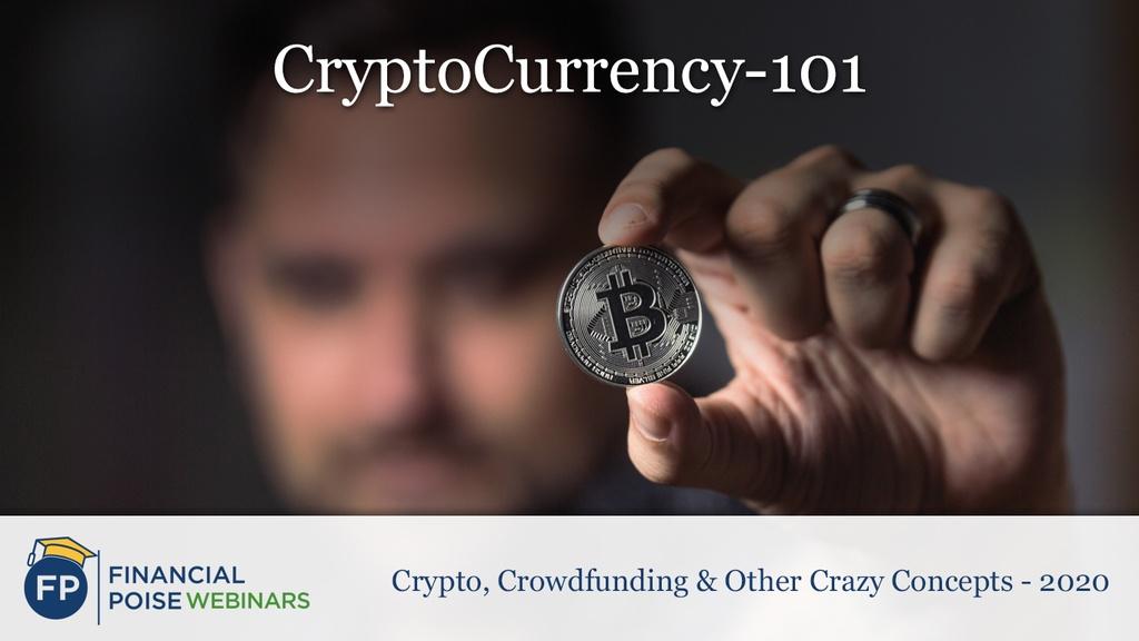 Crypto Crowdfinance Crazy Concepts - Cryptocurrency 101