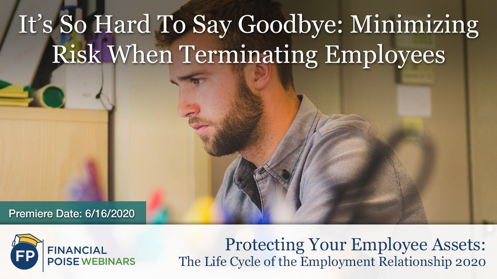 Protecting Employee Assets - Minimizing Risk When Terminating