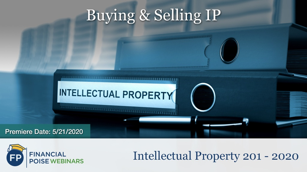 Intellectual Property 201 - Buying Selling IP