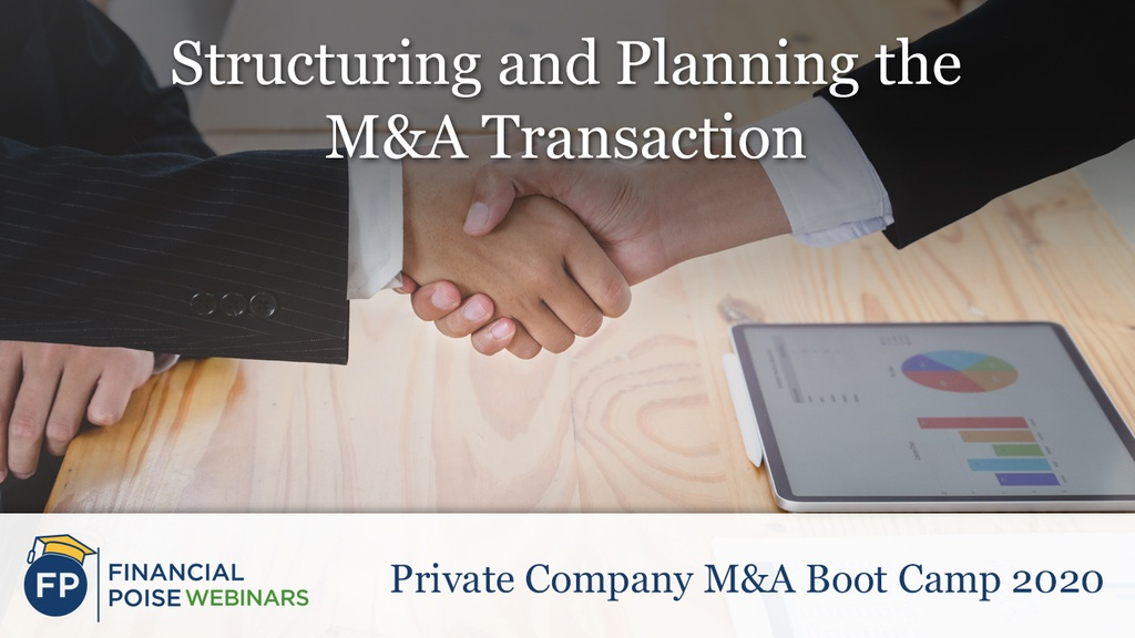 Private Company MA Boot Camp - Structuring and Planning