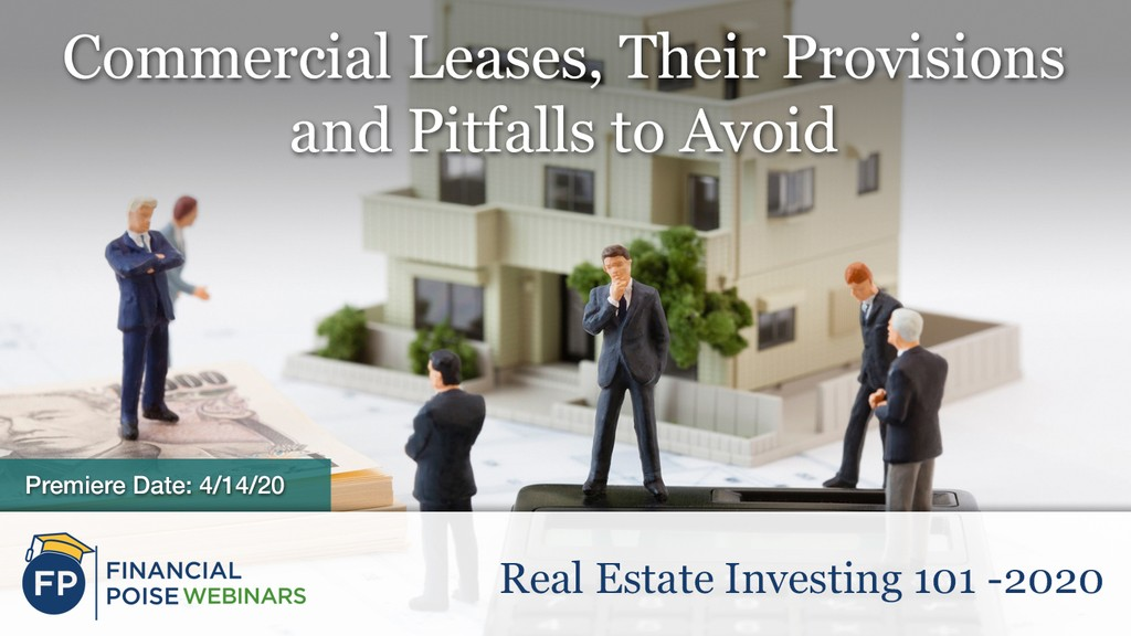 Real Estate Investing 101 - Commercial Lease Provisions Pitfalls
