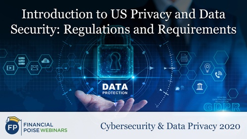 Cybersecurity Data Privacy - Intro to US Privacy Data Security