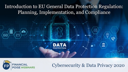 Cybersecurity Data Privacy - Intro to EU General Data Protection