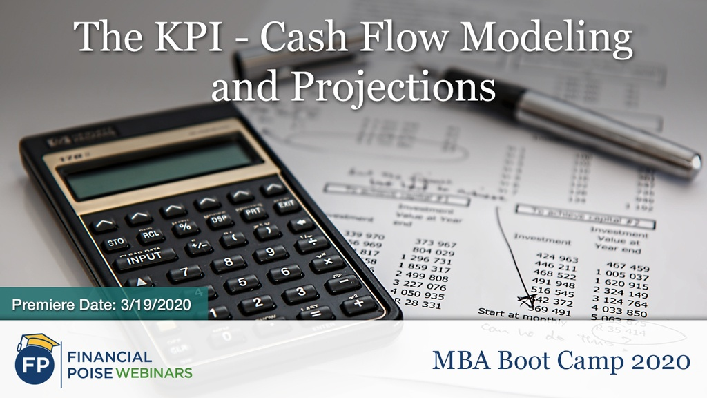 MBA Bootcamp - Cash Flow Modeling Projections