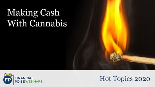 Hot Topics - Making Cash With Cannabis