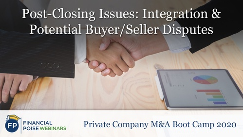 Private Company MA Boot Camp - Post-Closing Issues